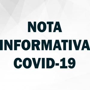 ATUALIZAÇÃO NOTAS INFORMATIVAS – COVID-19