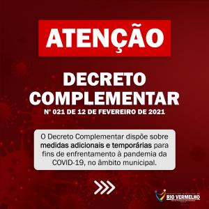 DECRETO MUNICIPAL COMPLEMENTAR Nº 21 DE 12 DE FEVEREIRO DE 2021