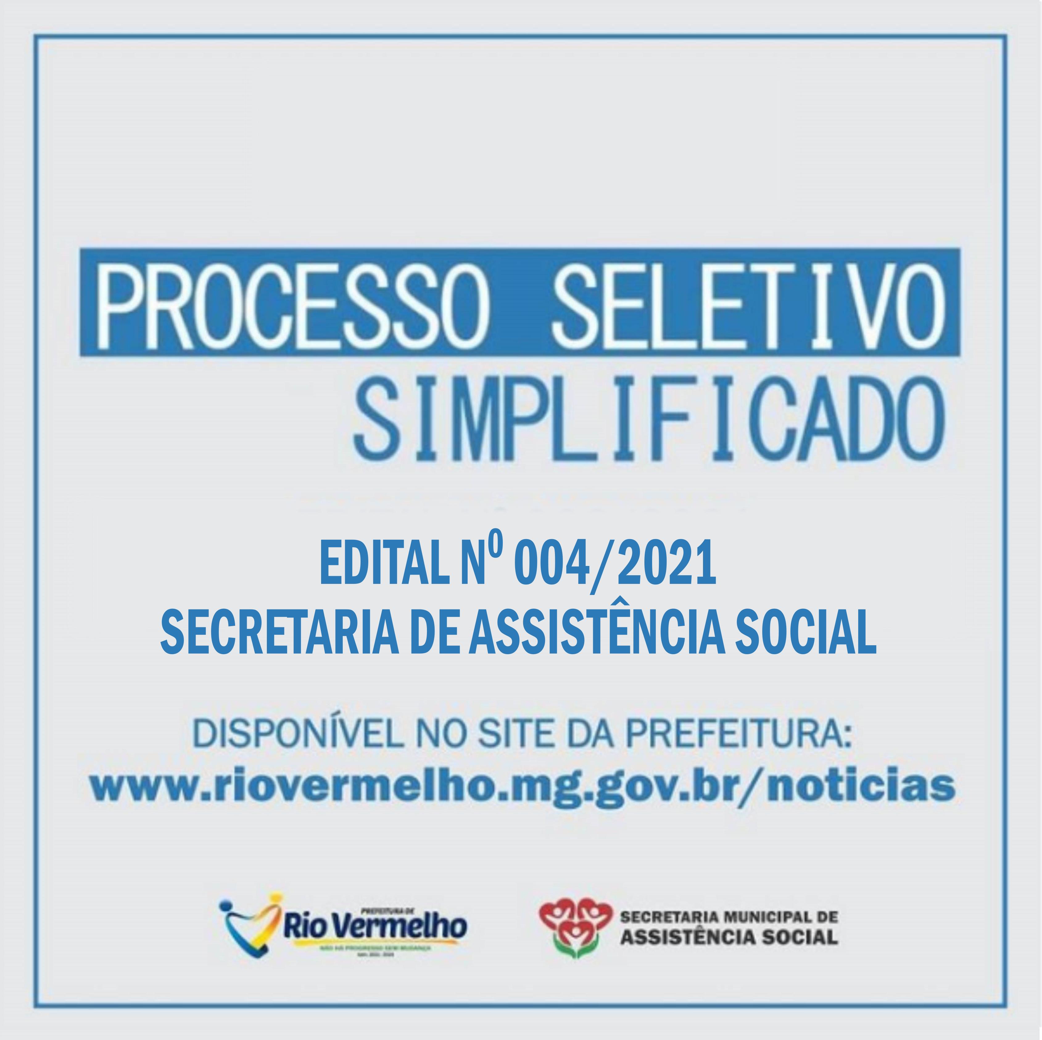 EDITAL DE PROCESSO SELETIVO SIMPLIFICADO Nº 004/2021 – SECRETARIA DE ASSISTÊNCIA SOCIAL