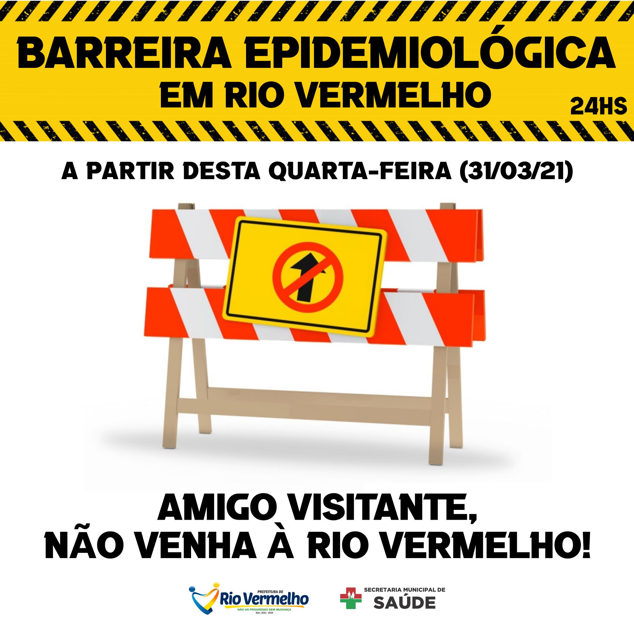 RIO VERMELHO AGORA CONTA COM BARREIRA EPIDEMIOLÓGICA