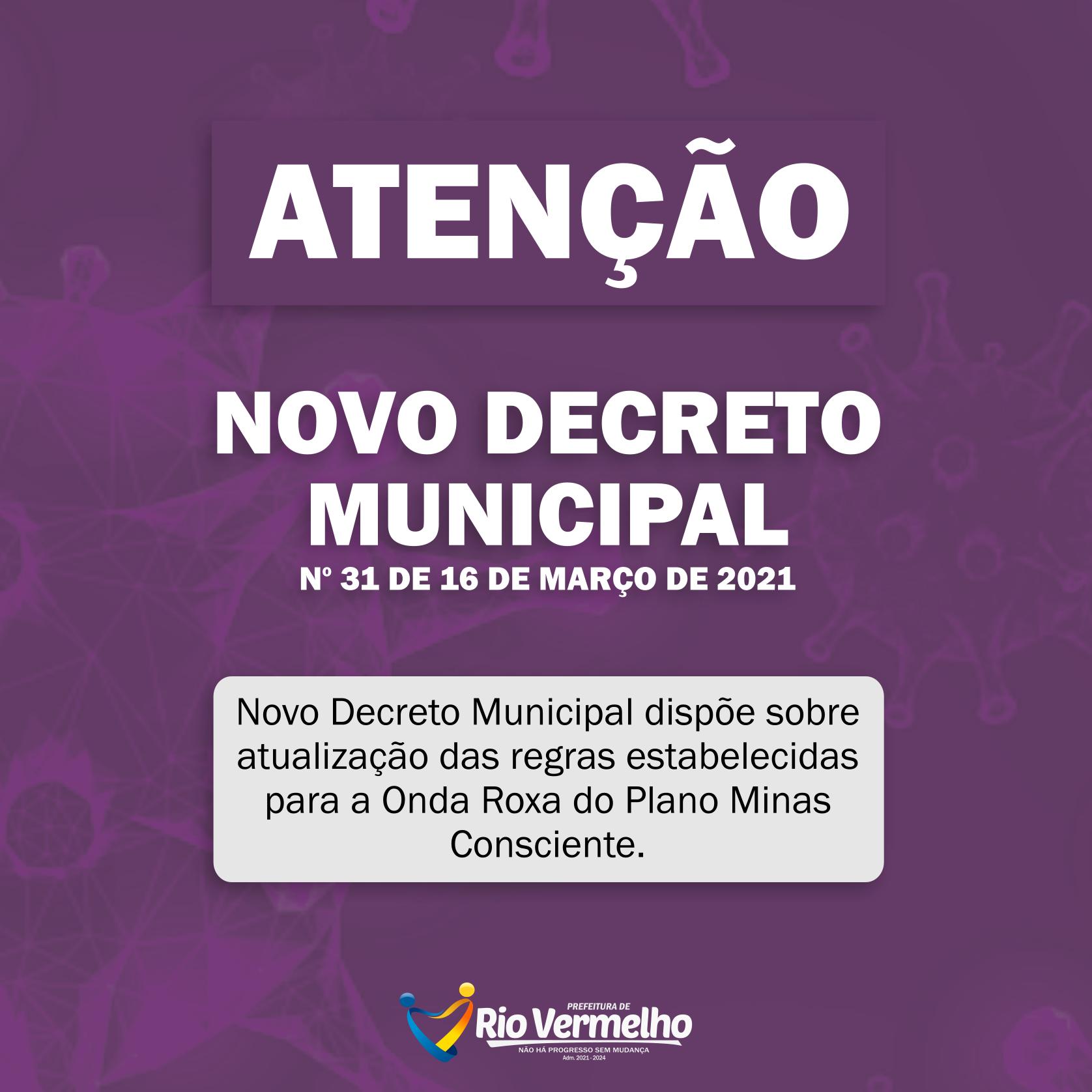 ONDA ROXA: DECRETO Nº 31 DE 16 DE MARÇO DE 2021