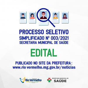 EDITAL DE PROCESSO SELETIVO SIMPLIFICADO Nº 003/2021 – SECRETARIA MUNICIPAL DE SAÚDE