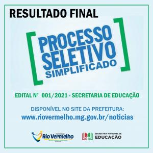 RESULTADO FINAL DO PROCESSO SELETIVO SIMPLIFICADO Nº 001/2021 – SECRETARIA DE EDUCAÇÃO