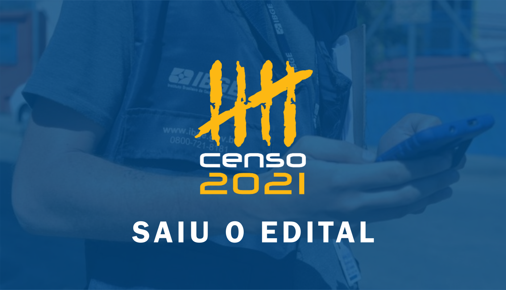 EDITAL DO PROCESSO SELETIVO PARA O CENSO 2021