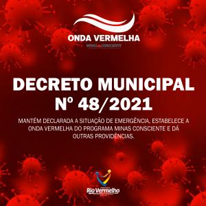 """DECRETO MUNICIPAL Nº 48 DE 29 DE ABRIL DE 2021 – Estabelece a """"Onda Vermelha"""" do Programa Minas Consciente"""