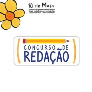 CONCURSO DE REDAÇÃO SOBRE A CAMPANHA DO DIA 18 DE MAIO