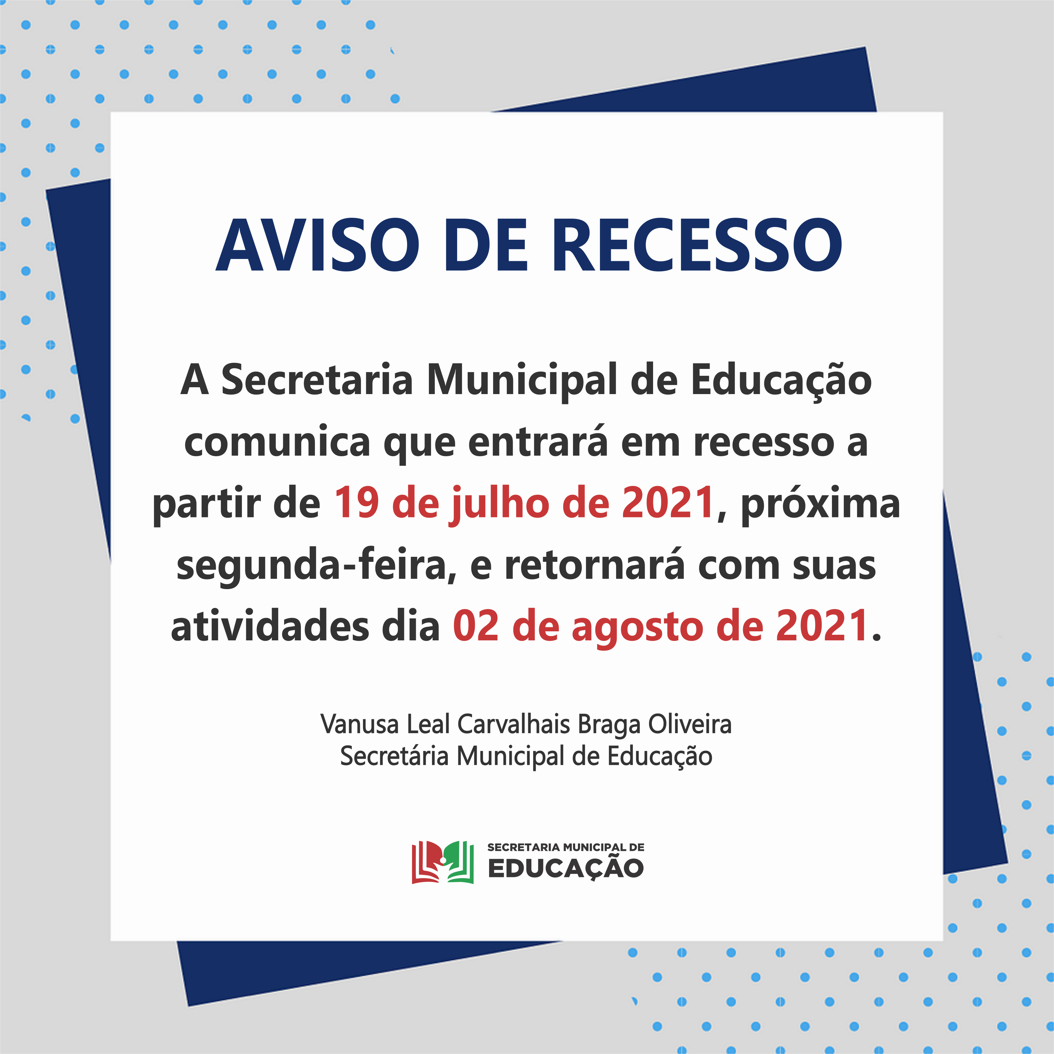 RECESSO DA SECRETARIA EDUCAÇÃO