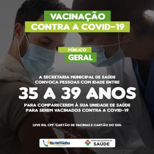 VACINAÇÃO DE PESSOAS ENTRE 35 E 39 ANOS COMEÇA NESTA QUINTA-FEIRA (12/08)