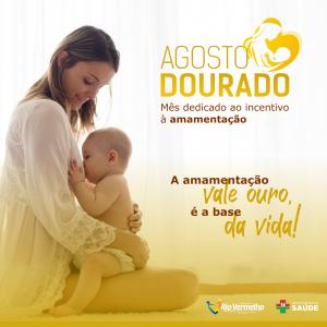 AGOSTO DOURADO – Mês de incentivo à amamentação