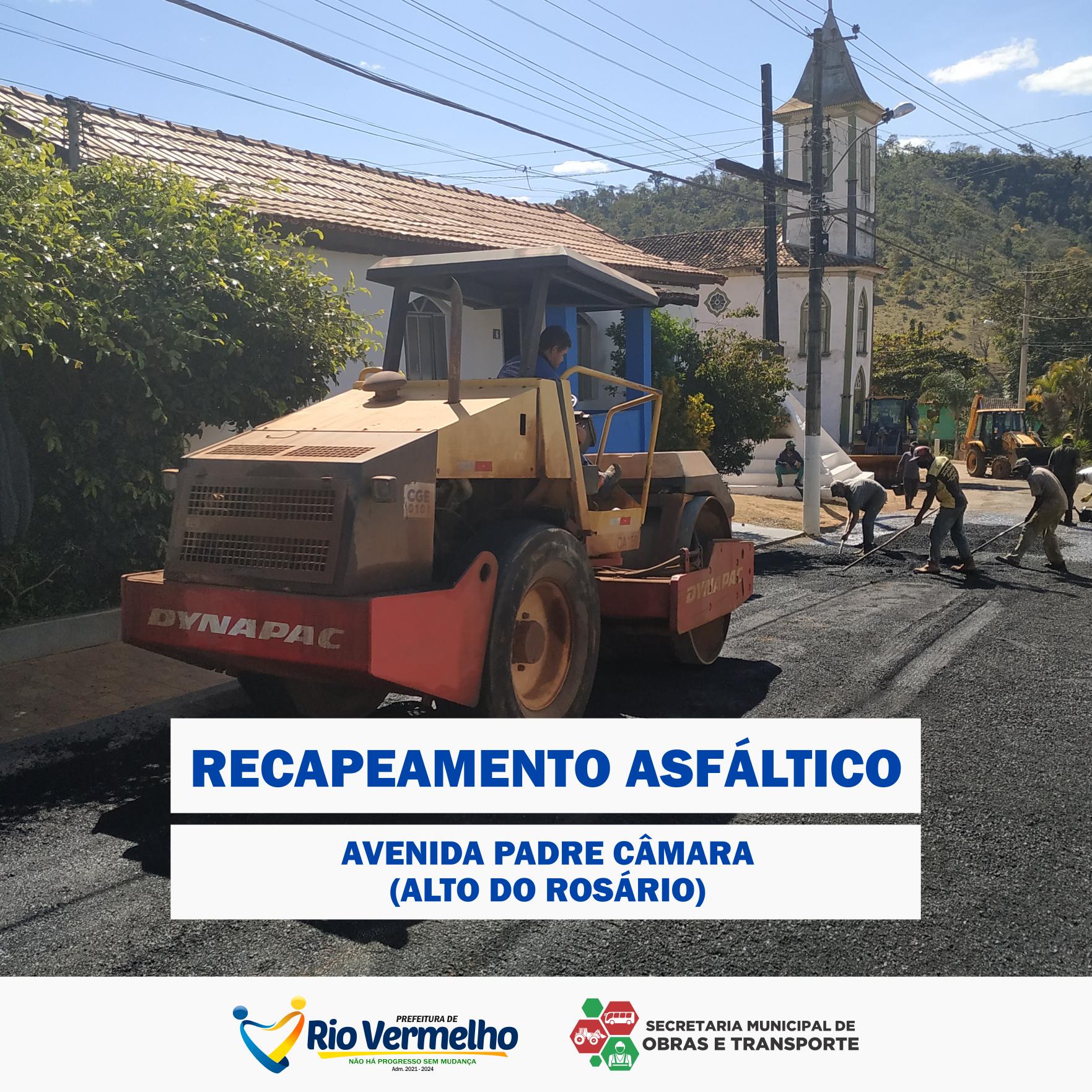 RECAPEAMENTO DA AV. PADRE CÂMARA