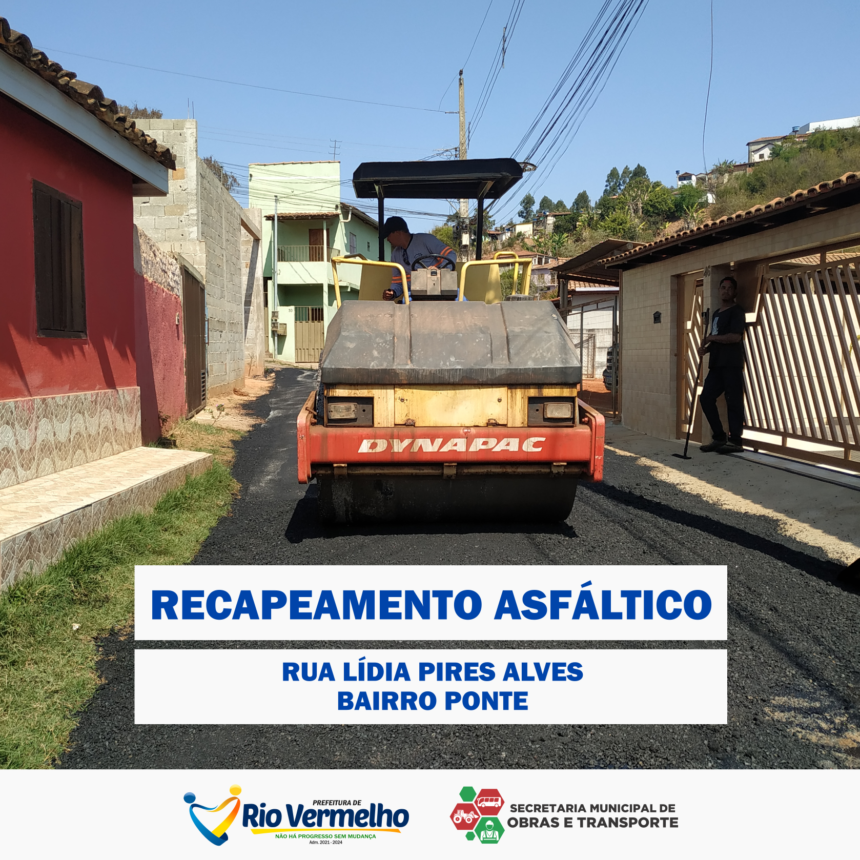 RECAPEAMENTO ASFÁLTICO – RUA PAULISTAS, BAIRRO PONTE
