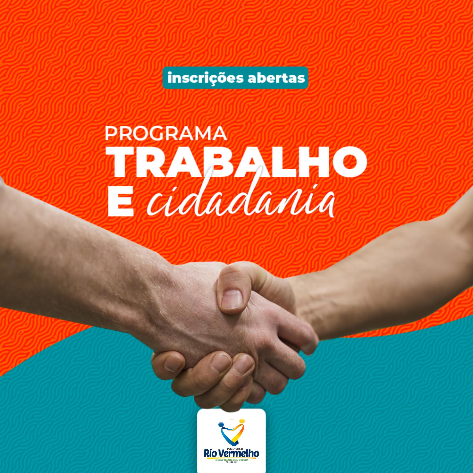 PREFEITURA DE RIO VERMELHO INICIARÁ O PROGRAMA TRABALHO E CIDADANIA