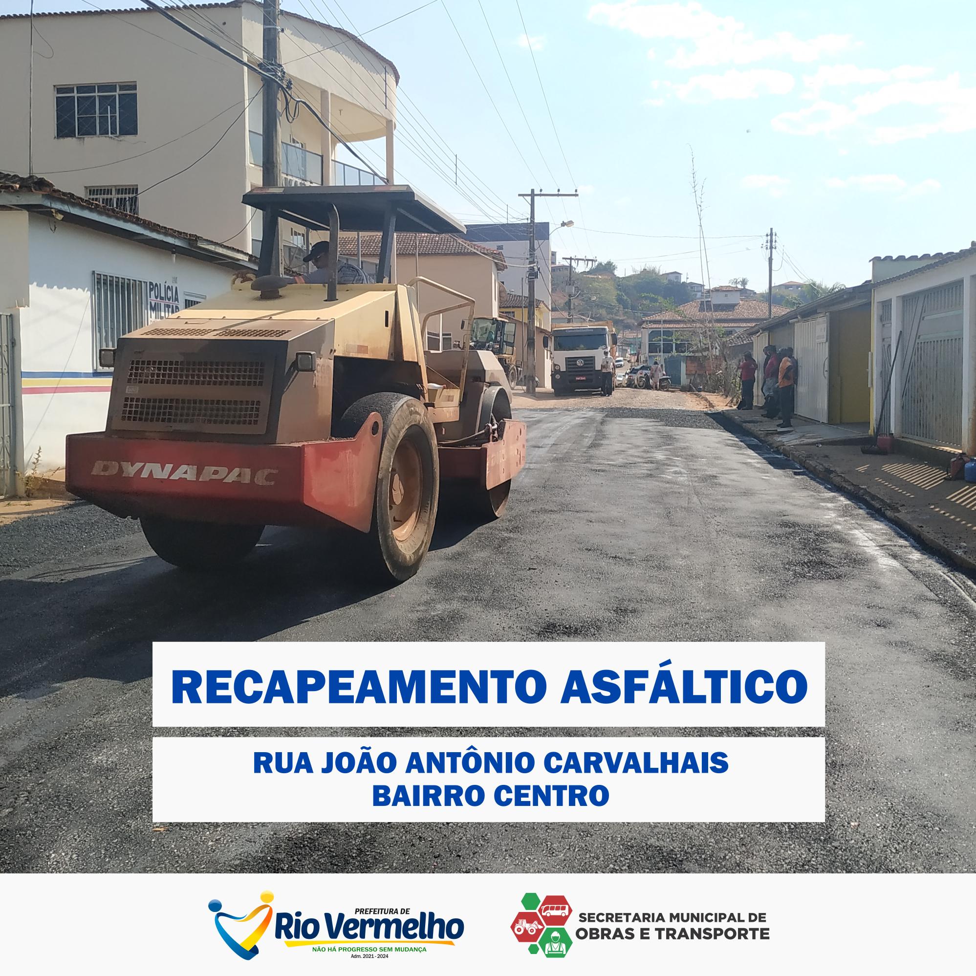 RECAPEAMENTO DA RUA JOÃO ANTÔNIO CARVALHAIS