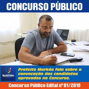 CONCURSO PÚBLICO: Prefeito Markão fala sobre a convocação dos candidatos aprovados